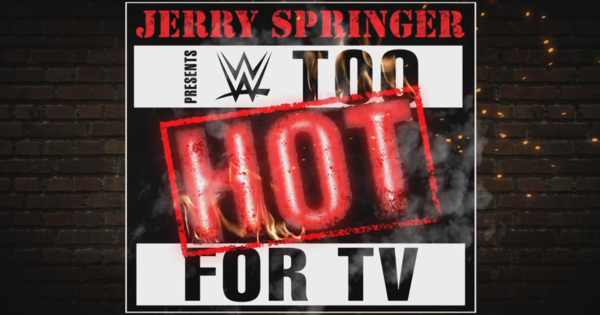 Watch WWE Network's Jerry Springer Too Hot For TV 4/27/15