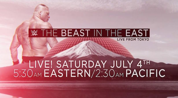 Watch WWE The Beast in The East 7/4/2015 Full Show Online Free