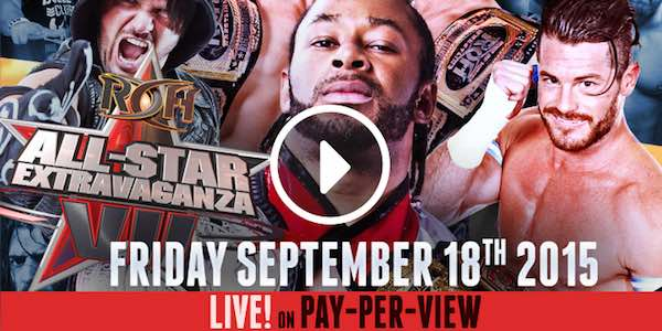 Watch ROH All Stars Extravaganza VII PPV 9/18/2015