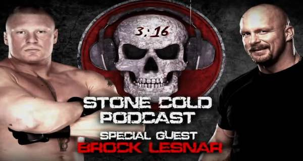 Watch WWE Stone Cold Podcast with Brock Lesnar 10/19/2015