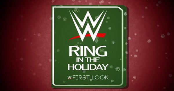 Watch WWE First Look: Ring In The Holiday Full Show Online Free
