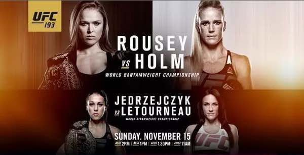 Watch UFC 193: Rousey vs. Holm 11/14/2015 Full Show Online Free
