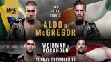 Watch UFC 194: ALDO vs. McGREGOR 12/12/2015