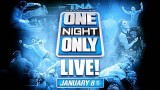Watch TNA One Night Only: Live 2016