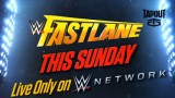 Watch WWE Fastlane 2016
