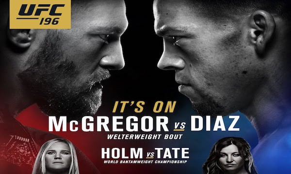 Watch UFC 196: McGregor vs. Diaz 3/5/16