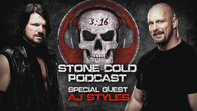Watch WWE Stone Cold Podcast with AJ Styles 6/20/16
