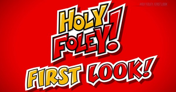 Watch WWE First Look: Holy Foley