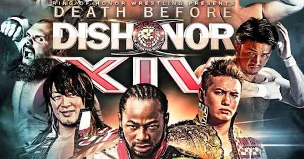 Watch ROH & NJPW Death Before Dishonor XIV