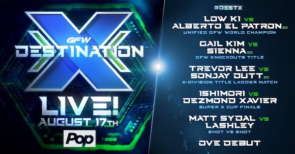 Watch GFW Destination X Live PPV 8/17/17