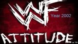 Watch WWF Attitude Era (Year 2002)