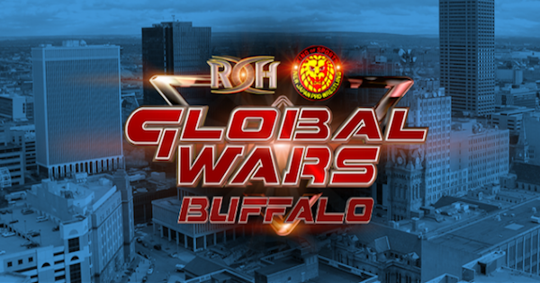 Watch ROH/NJPW Global Wars Buffalo 10/12/17