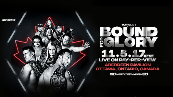 Watch iMPACT Bound for Glory 2017