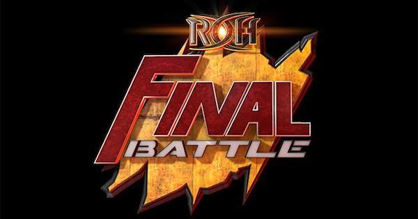 Watch ROH Final Battle 2018 12/14/18