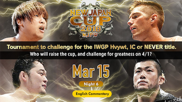 Watch New Japan Cup 2018 Day6