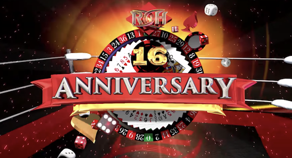 Watch ROH 16th Anniversary 2018