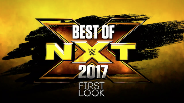 Watch WWE First Look: Best of NXT 2017