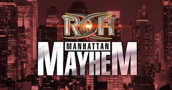 Watch ROH Manhattan Mayhem VII 2018