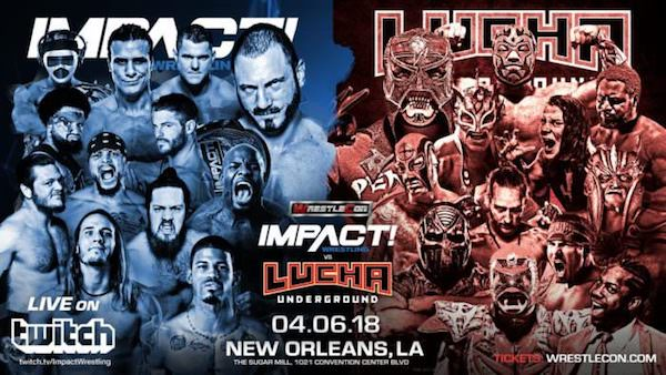 Watch WrestleCon: iMPACT Wrestling vs. Lucha Underground 2018