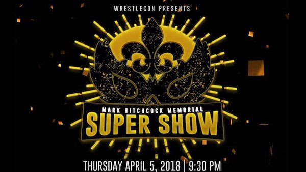 Watch WrestleCon Supershow 4/5/18