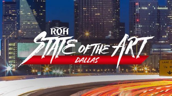 Watch ROH State of the Art Dallas 2018