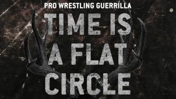 Watch PWG: Time is a Flat Cricle 3/23/18