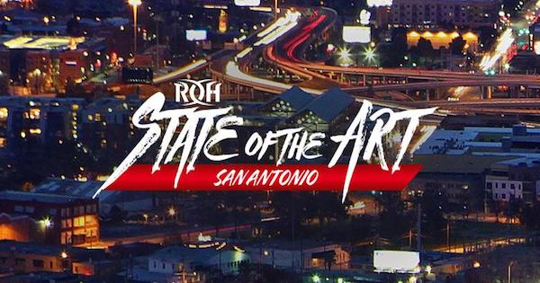 Watch ROH State of the Art San Antonio 2018