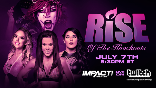 Watch iMPACT Wrestling: RISE of the Knockouts 7/7/18