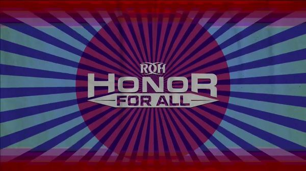 Watch ROH Honor for All 2018 7/20/18