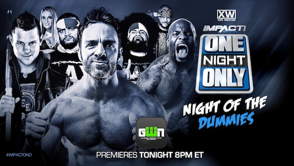 Watch iMPACT Wrestling One Night Only: Night of The Dummies 2018