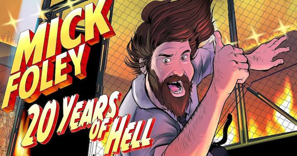 Watch WWE Mick Foley 20 Years of Hell