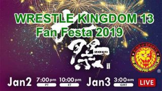 Watch NJPW Wrestle Kingdom 13 Fan Festa 2019