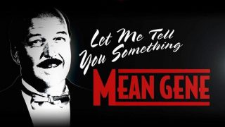 Watch WWE Let Me Tell you Something Mean Gene