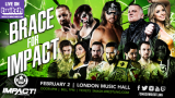 Watch iMPACT Wrestling Brace for iMPACT 2/2/19