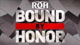 Watch ROH Wrestling Bound by Honor 2/28/20
