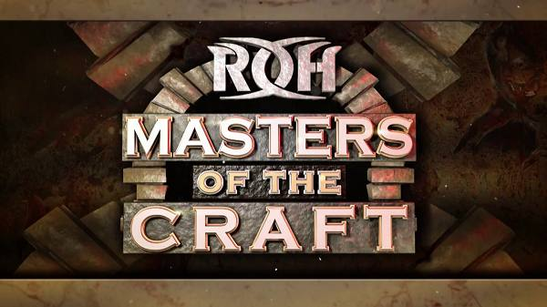 Watch ROH Masters Of The Craft 2019 4/14/9