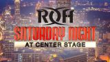 Watch ROH Saturday Night At Center Stage 2019 8/24/19